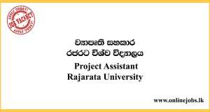 Project Assistant - Rajarata University Vacancies