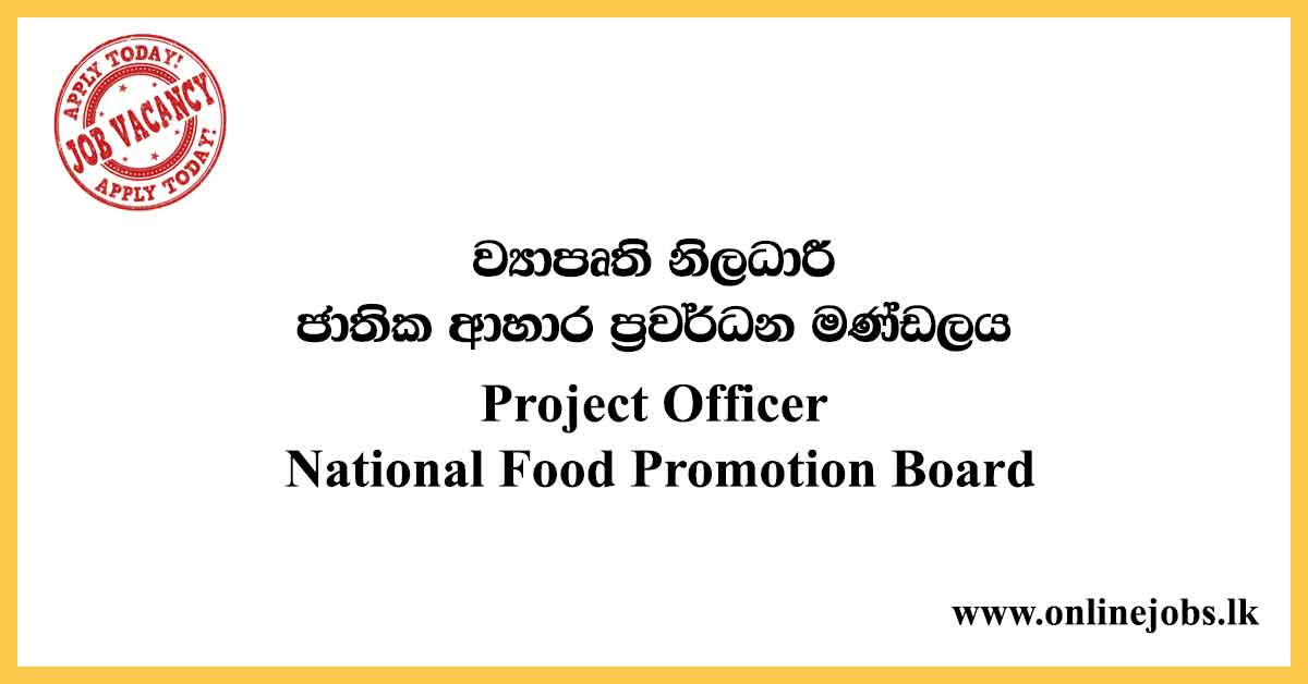 Project Officer - National Food Promotion Board Vacancies 2020