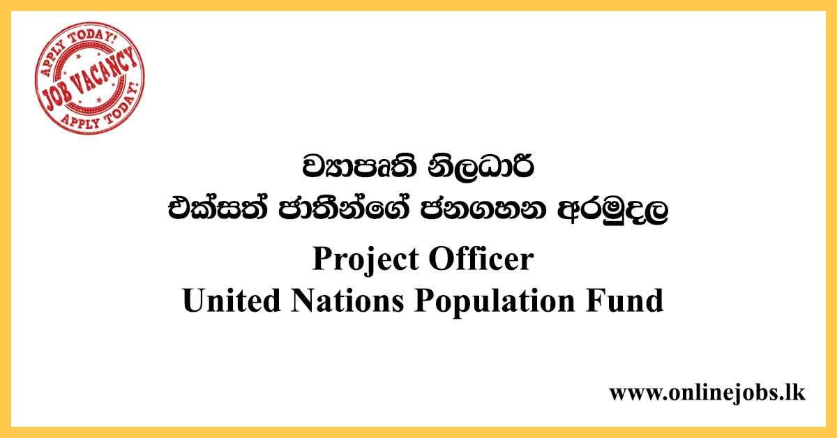 Project Officer - United Nations Population Fund Vacancies 2020