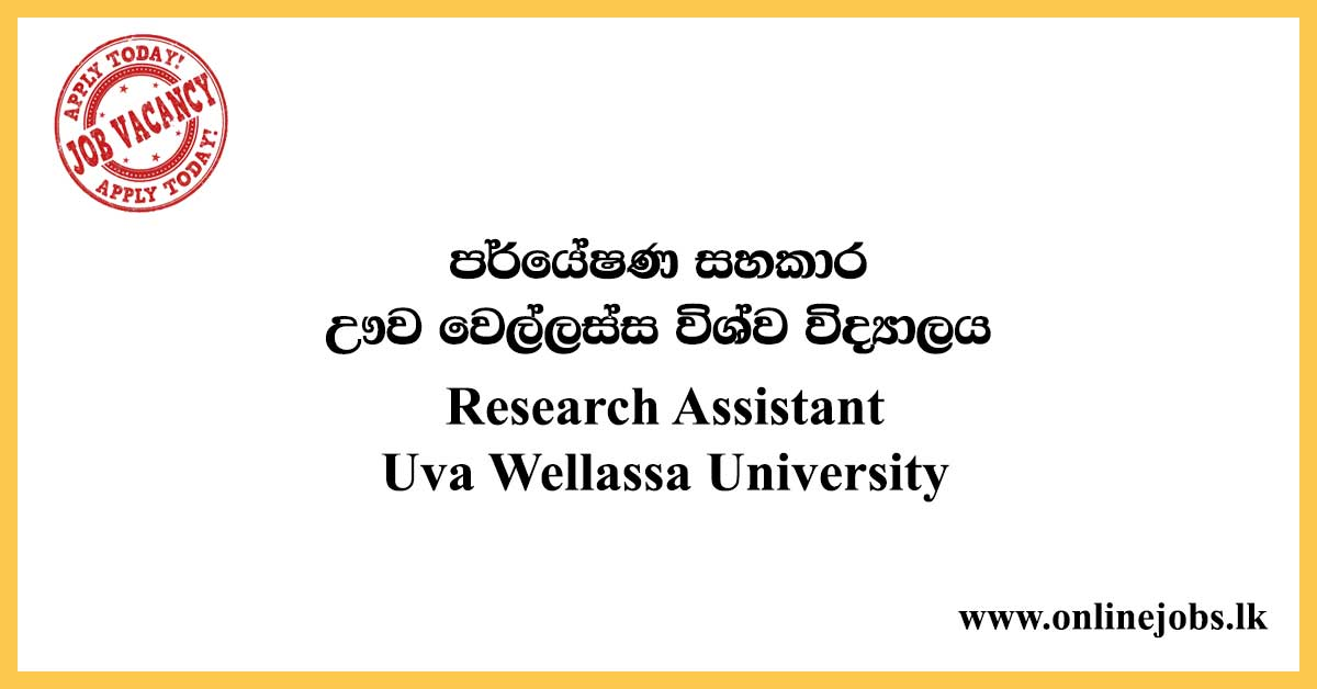 Research Assistant - Uva Wellassa University Vacancies