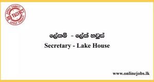 Secretary - Lake House Job Vacancies 2020