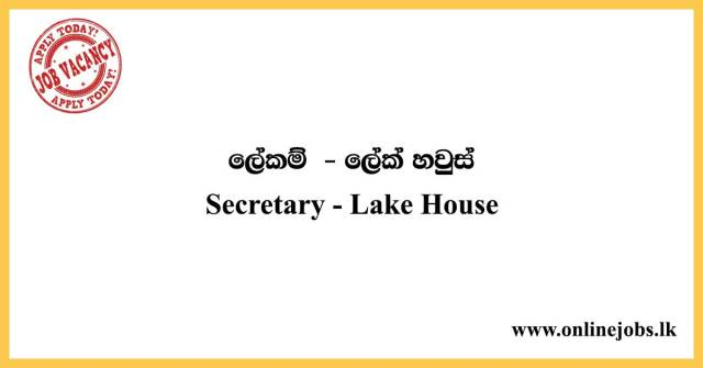 Secretary - Lake House Job Vacancies 2020