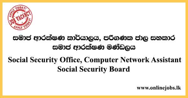 Social Security Office, Computer Network Assistant - Social Security Board