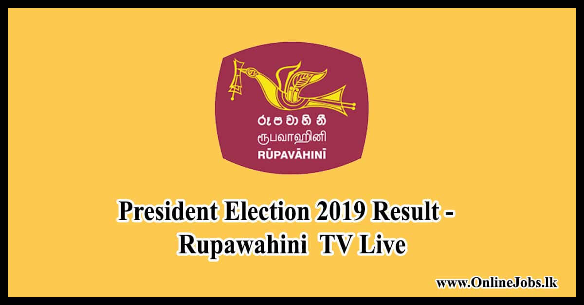 Sri Lanka President Election 2019 - Rupawahini TV Live Result News