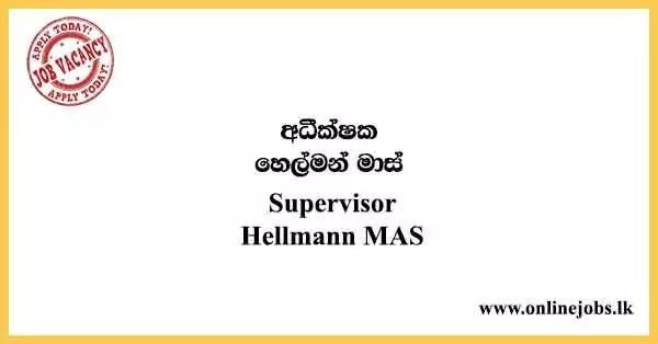 Supervisor - Hellmann MAS Vacancies 2021