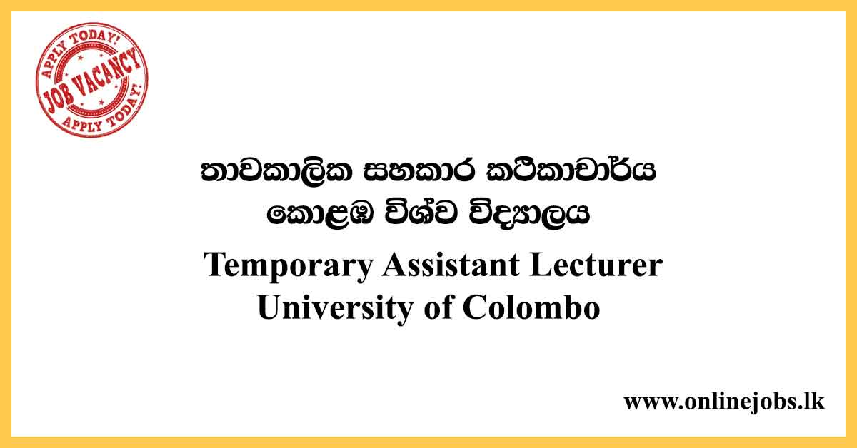 Temporary Assistant Lecturer - University of Colombo Vacancies 2020