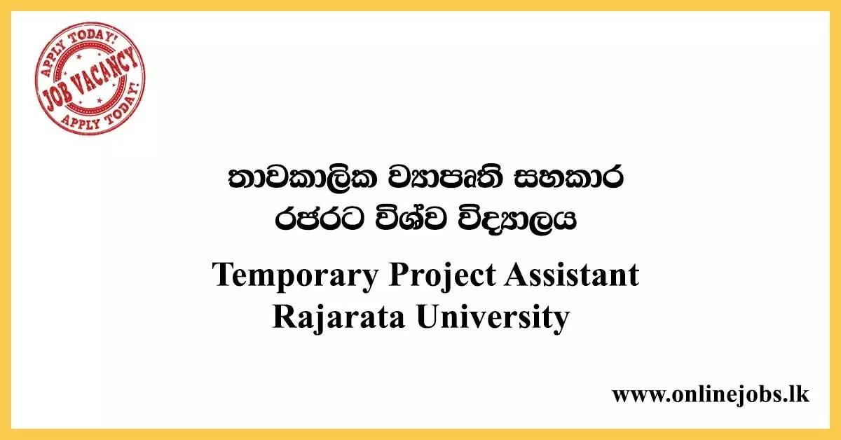 Temporary Project Assistant - Rajarata University Vacancies