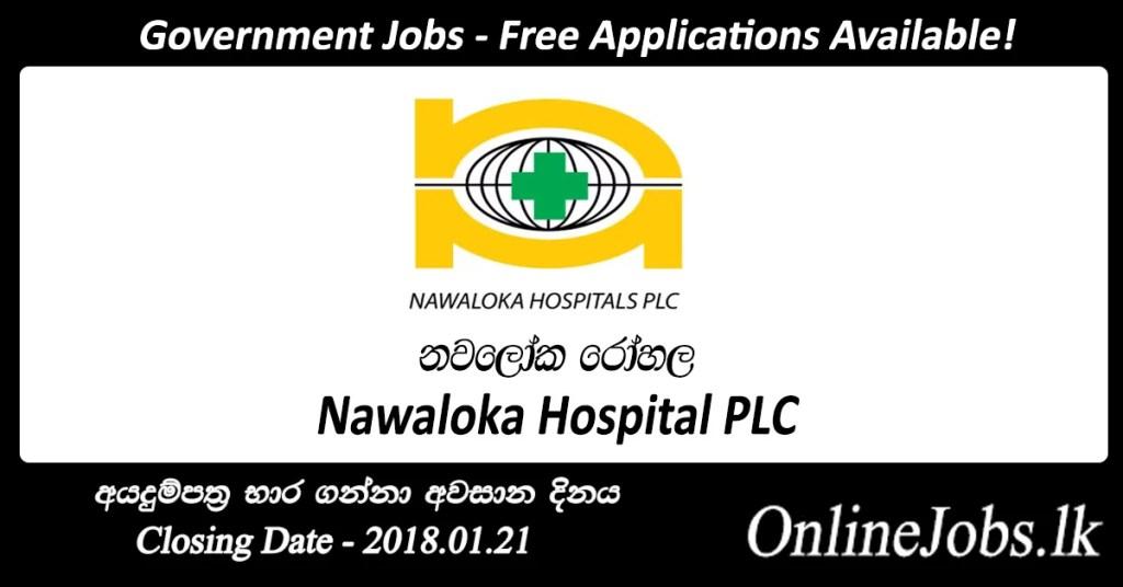 Nawaloka Hospital PLC Job Vacancies - OnlineJobs lk
