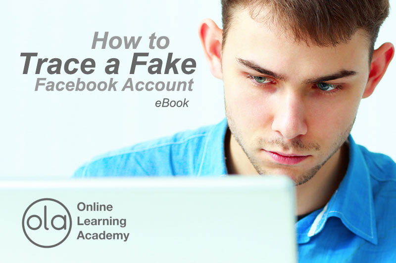 How to Trace a Fake Facebook Account eBook