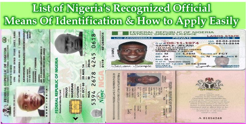 List of Nigeria's Recognized Official Means Of Identification & How to Apply Easily