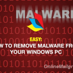 Remove Malware From Your Windows PC – Step – by- step Guide