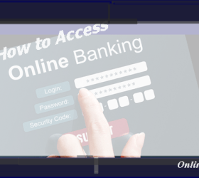 The procedures on how you can access online banking is here