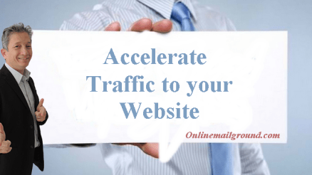 10 Ways to accelerate traffic to your website