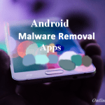 Top 10 Android Malware Removal Apps For You