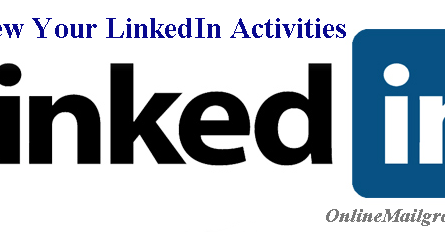 How to Preview Your LinkedIn Activities