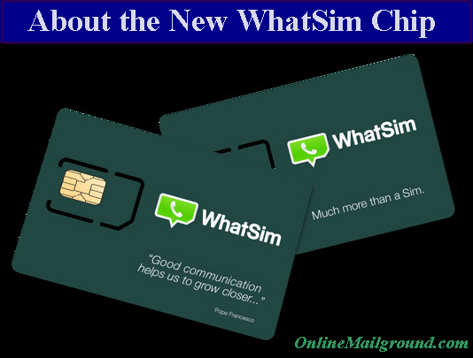 About the New WhatSim Chip | the Unique Whatsapp Sim Card