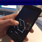 How to Set up Android Security Lock Pattern