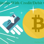 Top Sites to Buy Bitcoin With Credit/Debit Cards