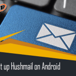 How to Set Up Hushmail Account on Android Device