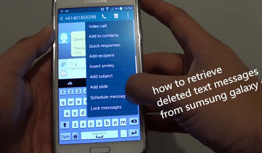 Guidelines to Recover Samsung Galaxy Lost Messages