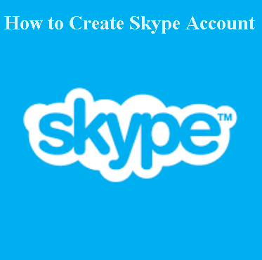 How to Create Skype Account | www.Skype.com