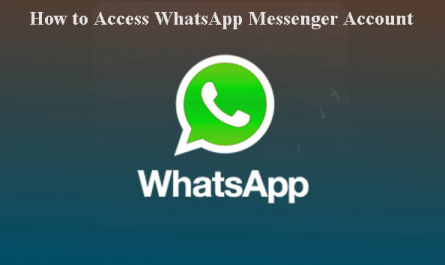 How to WhatsApp Messenger Account.