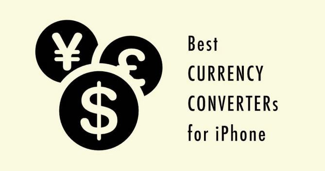 Best Five Best iPhone Currency Converter Apps to Stay Updated