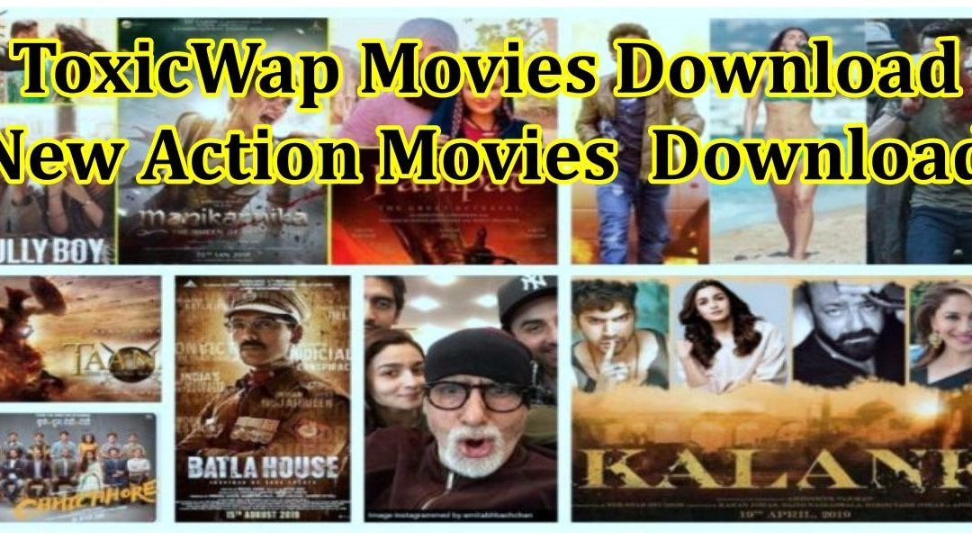 www.toxicwap.com Movies Download (New Action Movies  Download)