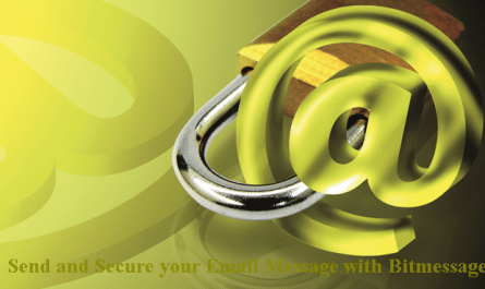 How to Send and Secure your Email with Bitmessage Window Encryption.