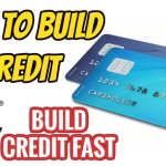 Six Best Ways You can Build Good Credit Quite Easily
