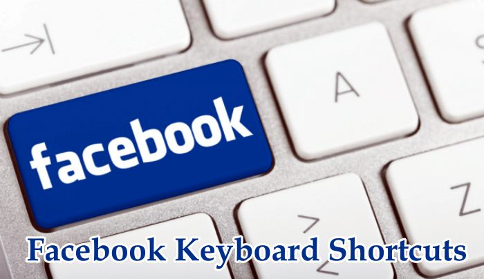 How To Easily Navigate Through FB.com – Facebook Keyboard Shortcuts