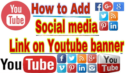 How to Add Social Media Links to YouTube Channel