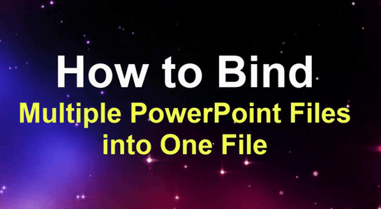 How To Merge Powerpoint Files into a Single File