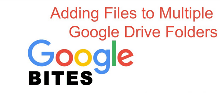 How To Add a File to Multiple Google Drive Folders