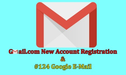 Gmail.com New Account Registration