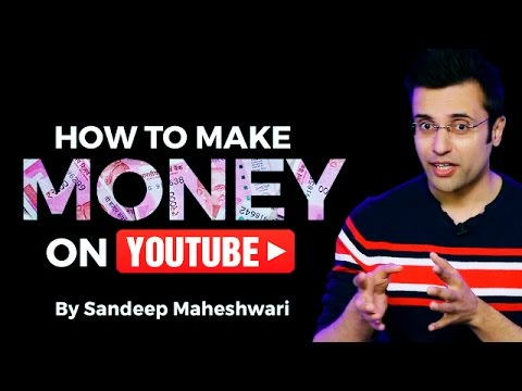 How to Make Cash on YouTube? By Sandeep Maheshwari I Hindi