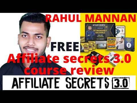 Rahul Mannan Direction Evaluation 3.0 | Affiliate Secret 3.0