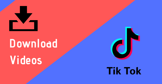 All Easy Ways on How to Download TikTok Videos in Any Device