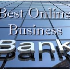 LIST OF BEST ONLINE BUSINESS BANK ACCOUNTS