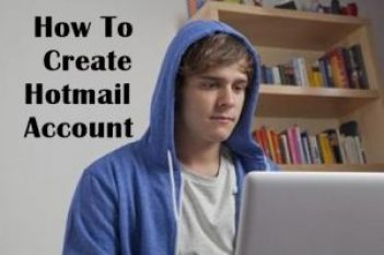 Create Hotmail Account on www.hotmail.com