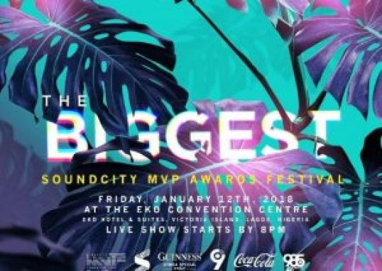 Complete List Of Nominee for Soundcity MVP Awards 2018