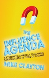The Influence Agenda by Mike Clayton