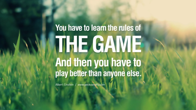 Know the games and the rules