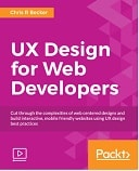 UX Design for Web Developers : Video Course