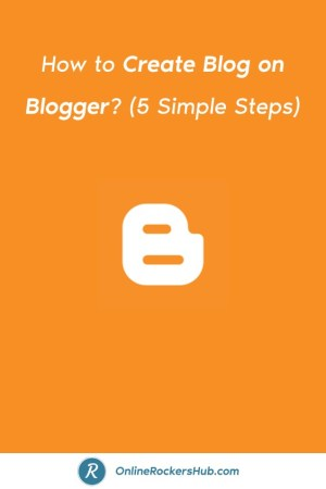 How to Create Blog on Blogger_ (5 Simple Steps) - Pinterest Image