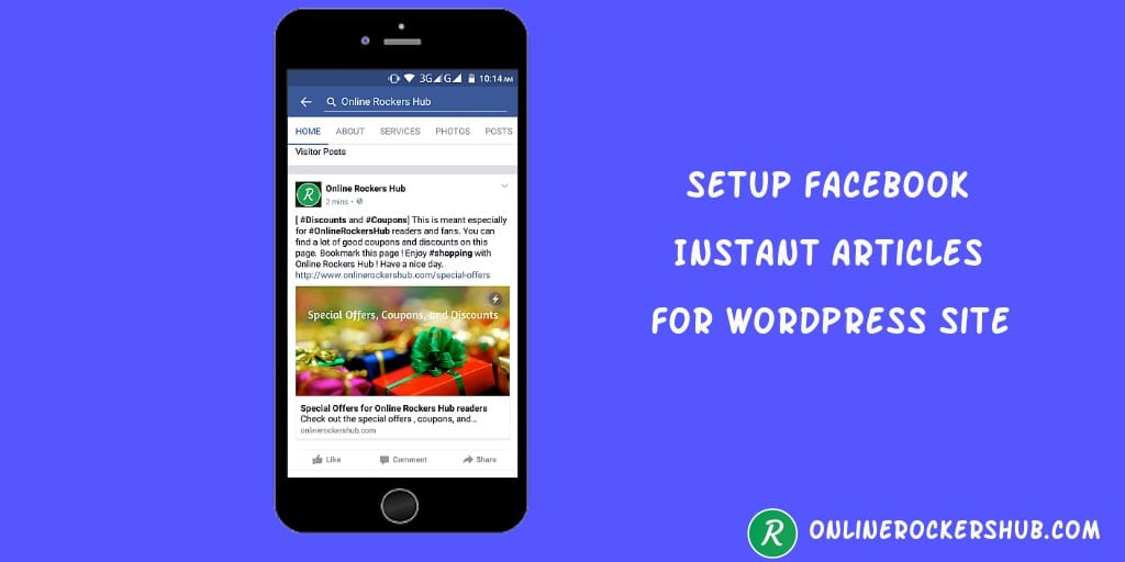 "Ultimate guide on ""How to setup Facebook instant articles on WordPress site?"""
