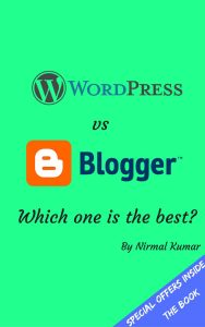 WordPress vs Blogger - Which one is the Best?