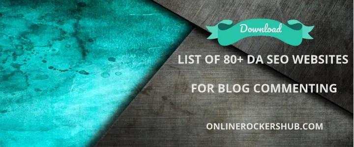 Download list of 80+ DA SEO websites for blog commenting