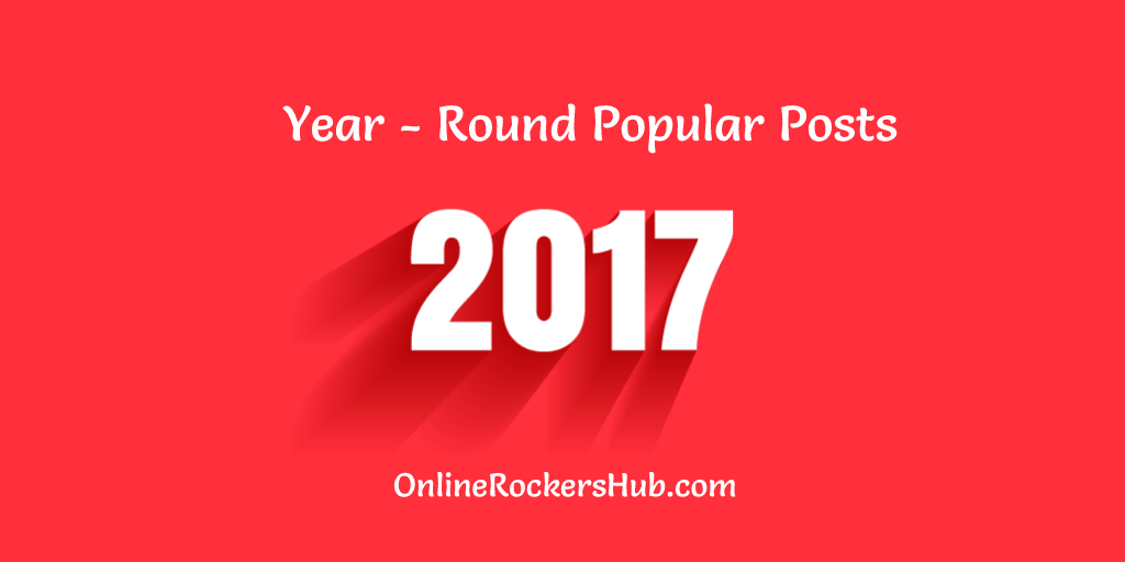 Year-round Popular Posts from OnlineRockersHub in 2017