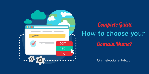 Complete guide – How to choose your domain name?